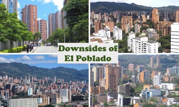 8 Downsides of El Poblado: Living in Medellín's Expensive Neighborhood