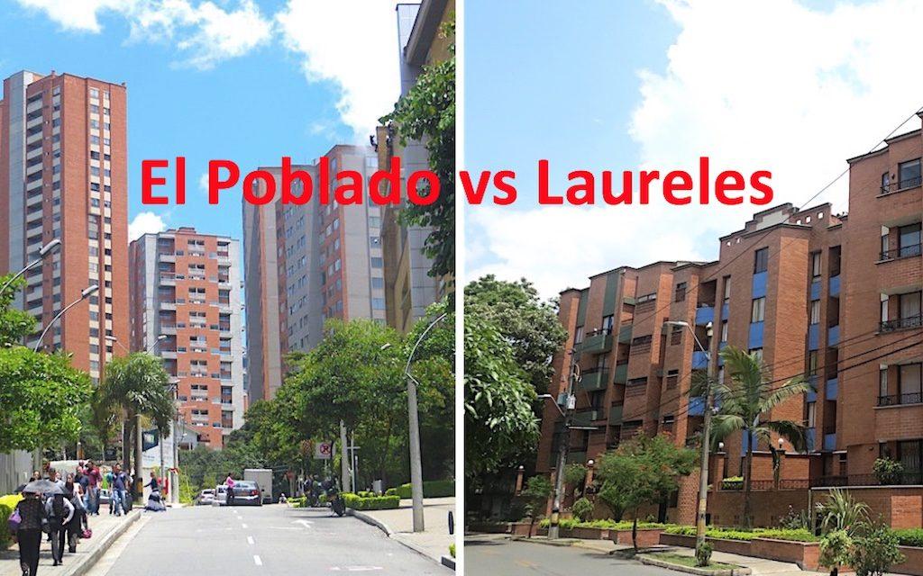 El Poblado vs Laureles: Which is the Better Neighborhood to Live in?
