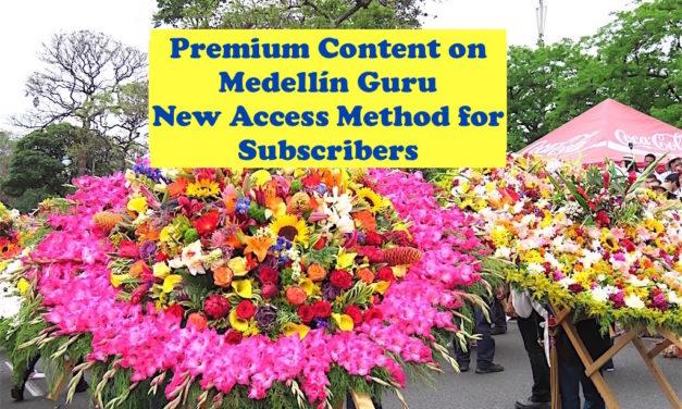 Update on Premium Content on Medellin Guru – New Access Method