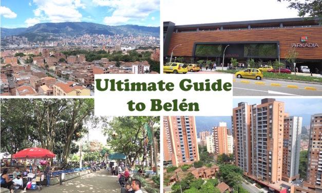 The Ultimate Guide to Belén for Expats Living in Belén in Medellín